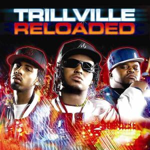 Trillville的專輯Trillville Reloaded (Explicit)