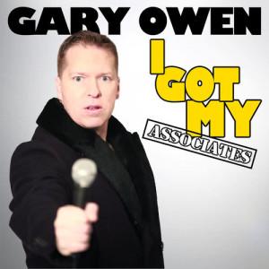 Album I Got My Associates (Explicit) from Gary Owen
