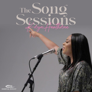 Album The Song Sessions from Koryn Hawthorne