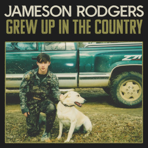 Album Grew Up in the Country from Jameson Rodgers