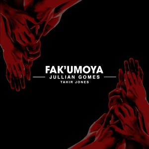 Album Fak'umoya from Jullian Gomes