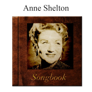 Album The Anne Shelton Songbook from Anne Shelton
