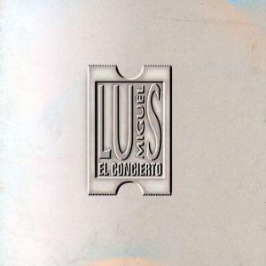 Album El Concierto from Luis Miguel