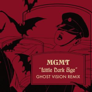 Album Little Dark Age (Ghost Vision Remix) from MGMT