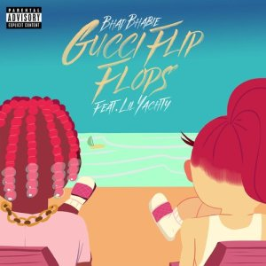 Gucci Flip Flops (feat. Lil Yachty) (Explicit)