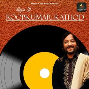 Album Magic Of Roop Kumar Rathod from Roop Kumar Rathod