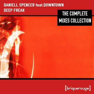 Album Deep Freak: The Complete Mixes Collection from Downtown