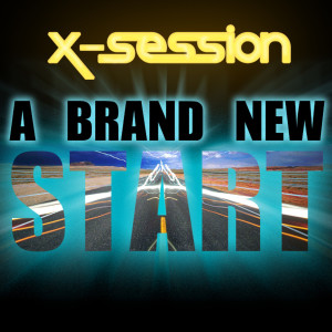 Album A Brand New Start from X-Session