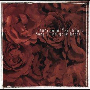 收聽Marianne Faithfull的Hang It on Your Heart (Instrumental)歌詞歌曲
