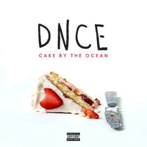 Listen to Cake By The Ocean song with lyrics from DNCE