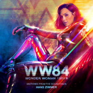 Album Wonder Woman 1984 (Sketches from the Soundtrack) from Hans Zimmer
