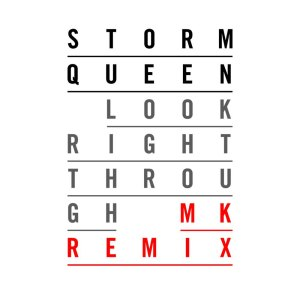 Album Look Right Through (MK Vocal Edit) from Storm Queen