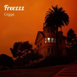 Album Freezzz from Giggs