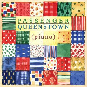 Album Queenstown (Piano) from Passenger
