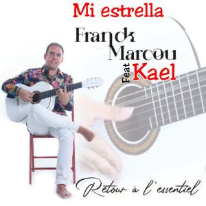 Mi Estrella (Retour à l'essentiel) dari Kael