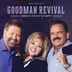 Album Songs In The Key Of Happy from Goodman Revival
