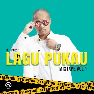 Album Lagu Pukau Mixtape Vol 1 from DJ Fuzz