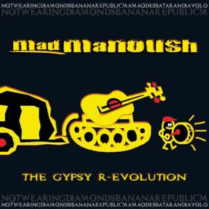Album The Gypsy R-evolution from Mad Manoush