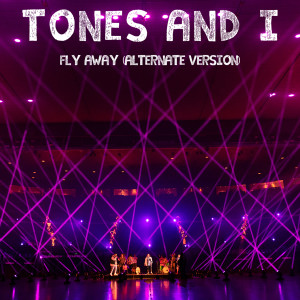 Tones and I的專輯Fly Away (Alternate Version)