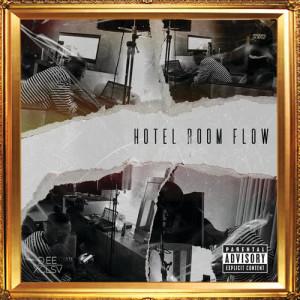 Album Hotel Room Flow from Dee XCLSV