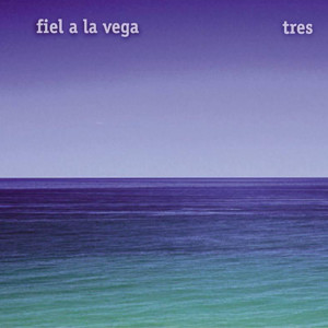 Tres 1999 Fiel A La Vega