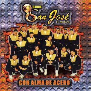 Alma De Acero 2001 Banda San Jose De Mesillas