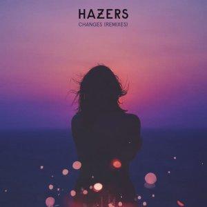 Album Changes (Remix EP) from Hazers