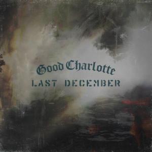 Album Last December (Explicit) from Good Charlotte
