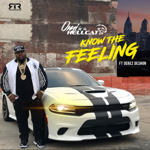 Album Know the Feeling (Explicit) from Derez Deshon