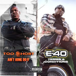 Album Ain't Gone Do It / Terms and Conditions from Too $hort