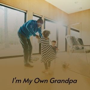 Album I'm My Own Grandpa from Various Artists