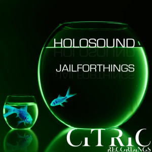 Album Jail for Things from Holosound