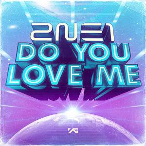 2NE1的專輯Do You Love Me