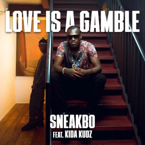 Album Love Is A Gamble from Kida kudz