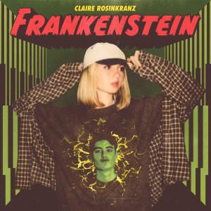 Listen to Frankenstein song with lyrics from Claire Rosinkranz