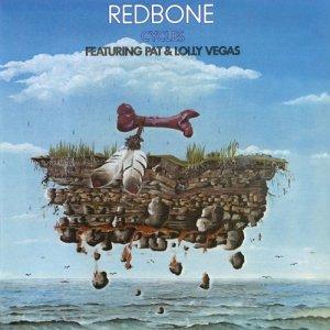 อัลบัม Cycles (feat. Pat Vegas & Lolly Vegas) ศิลปิน Redbone