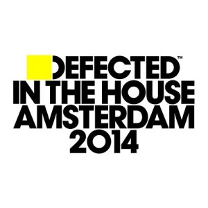 Album Defected In The House Amsterdam 2014 from Various Artists