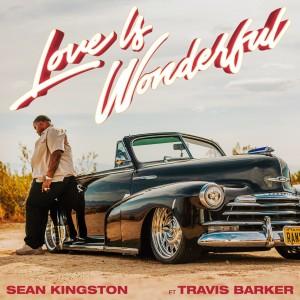 อัลบัม Love Is Wonderful (feat. Travis Barker) (Explicit) ศิลปิน Sean Kingston