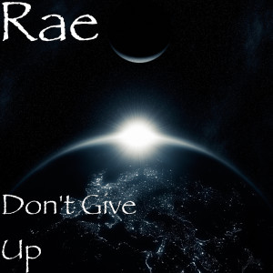 Album Don't Give Up from Rae