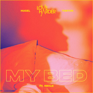Album My Bed from Love Harder