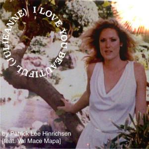 Album I Love You Beautiful (Julieanne) [feat. Val Mace Mapa] from Val Mace Mapa
