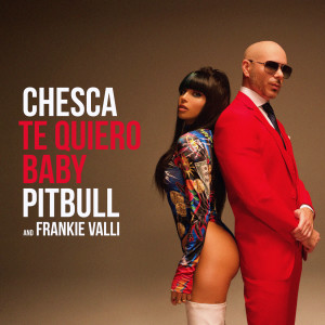 Album Te Quiero Baby (I Love You Baby) from Pitbull