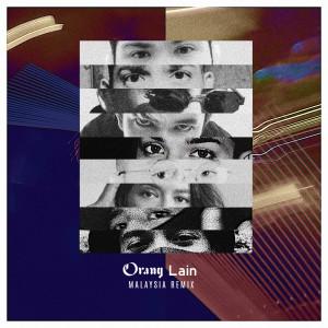 Album Orang Lain (Def Jam Malaysia Remix) (Explicit) from A. Nayaka