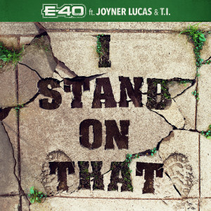 T.I.的專輯I Stand On That