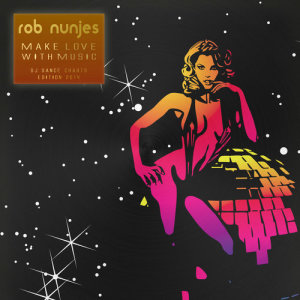 Album Make Love With Music from Rob Nunjes