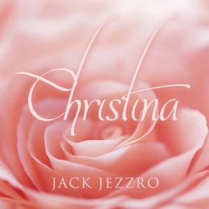 Album Christina from Jack Jezzro