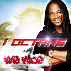 Album We Nice - Single from I-Octane