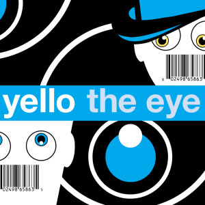 The Eye 2003 Yello