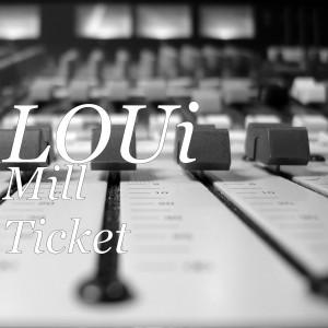 Mill Ticket (Explicit)