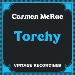 Carmen McRae的專輯Torchy (Hq Remastered)